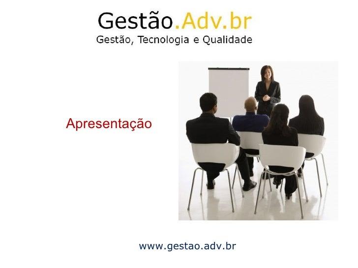Apresentação www.gestao.adv.br
