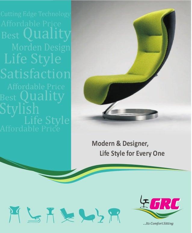 Its Comfort Sitting GRCGRC Modern U0026 Designer, Life Style For Every ...