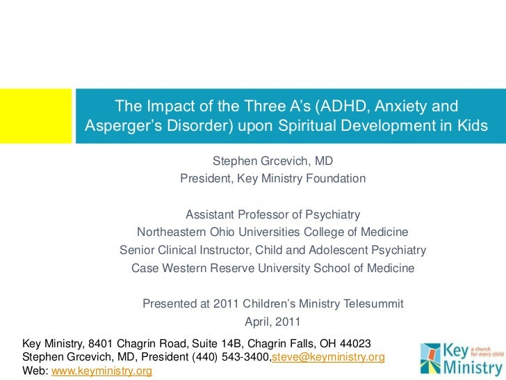 The Impact of the Three A's (ADHD, Anxiety and           Asperger's Disorder) upon Spiritual Development in Kids          ...