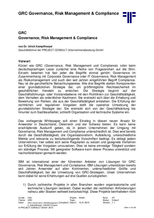 GRC Governance, Risk Management & Compliance Kunde: HdU Projekt: Artikel Autor: Kff Thema: GRC Topic: Status: Entwurf Date...