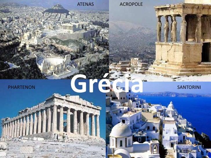 ATENAS   ACROPOLEPHARTENON            Grécia              SANTORINI