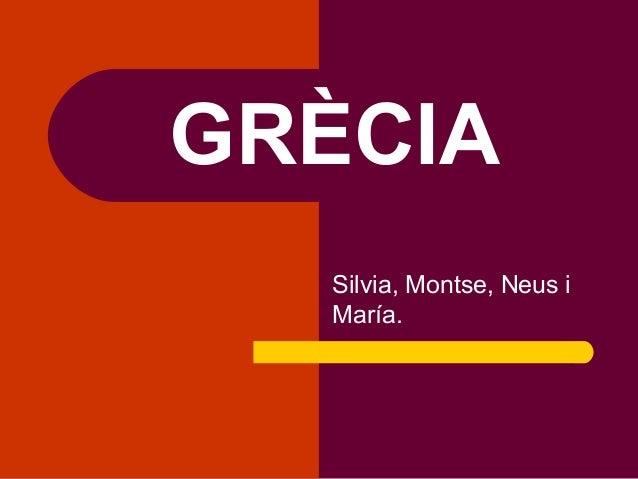 GRÈCIASilvia, Montse, Neus iMaría.