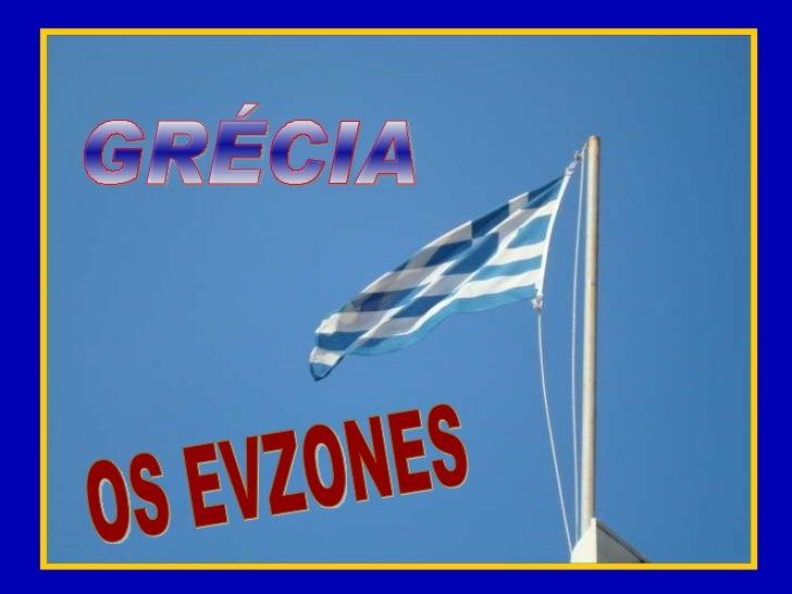 GRÉCIA OS EVZONES