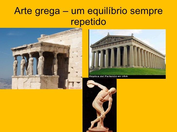 Arte grega – um equilíbrio sempre repetido