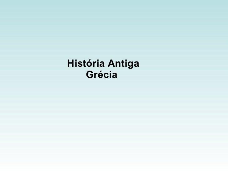 História Antiga Grécia