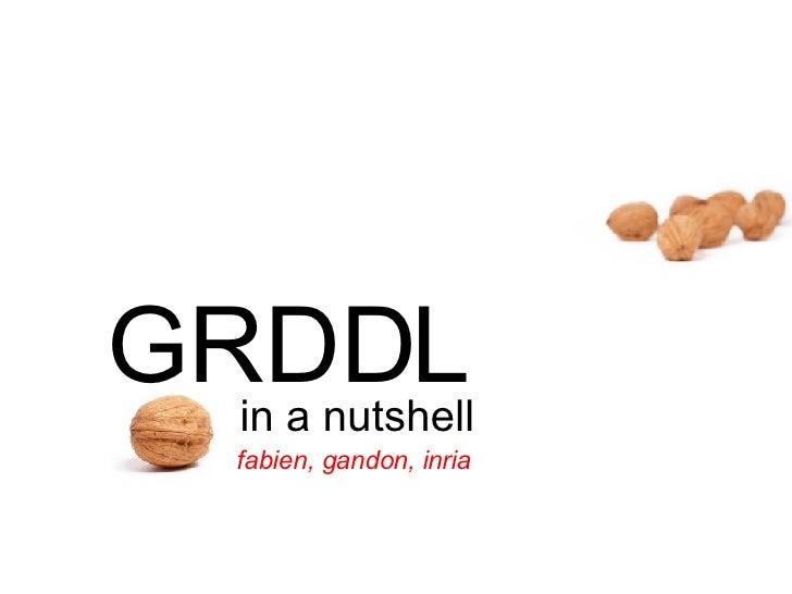 GRDDL in a nutshell fabien, gandon, inria