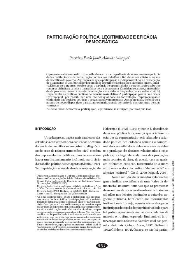 CADERNO CRH, Salvador, v. 23, n. 60, p. 591-604, Set./Dez. 2010  PARTICIPAÇÃO POLÍTICA, LEGITIMIDADE E EFICÁCIA  DEMOCRÁTI...