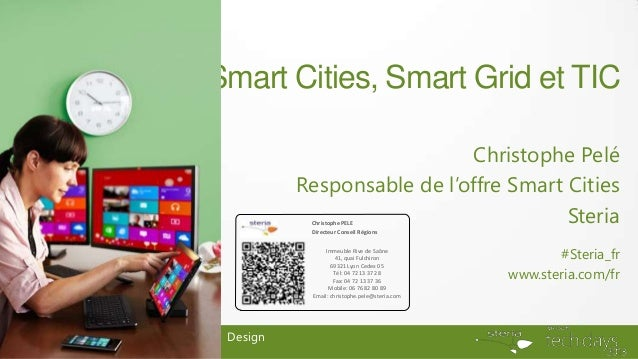 Smart Cities, Smart Grid et TIC                             Christophe Pelé          Responsable de l'offre Smart Cities  ...