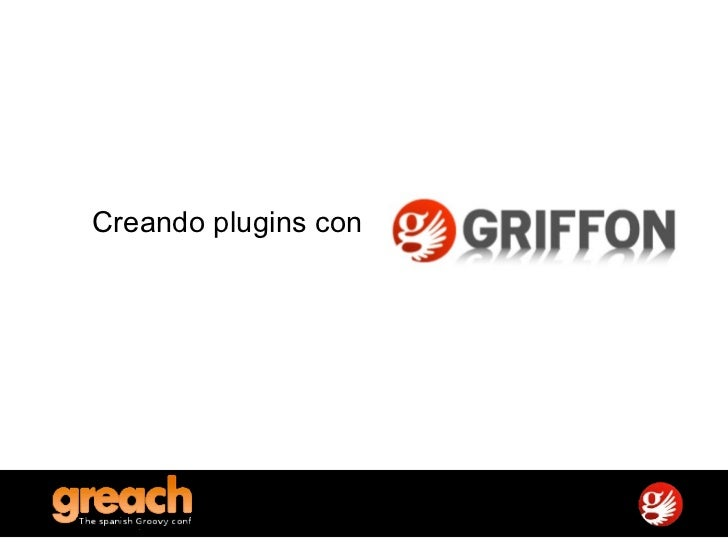 <ul><li>Creando plugins con  </li></ul>