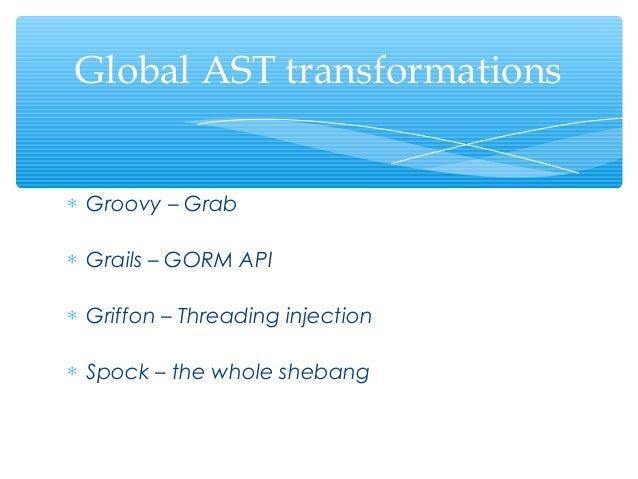 Groovy AST Demystified