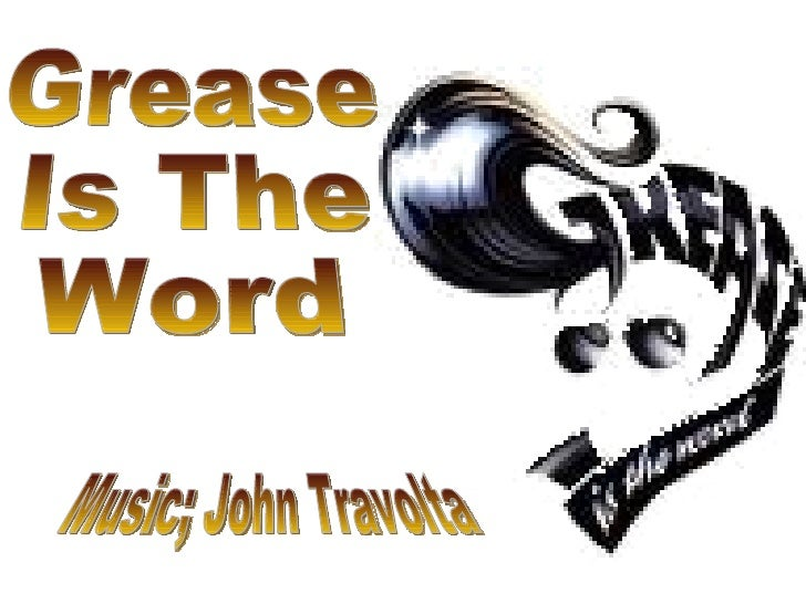 Grease Is The Word Music; John Travolta