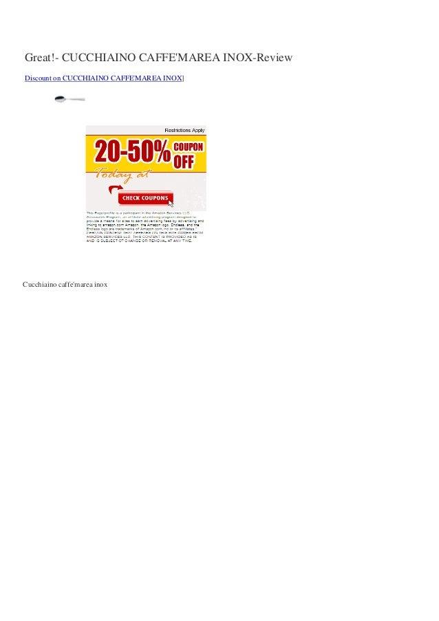 Great!- CUCCHIAINO CAFFEMAREA INOX-ReviewDiscount on CUCCHIAINO CAFFEMAREA INOX]Cucchiaino caffemarea inox
