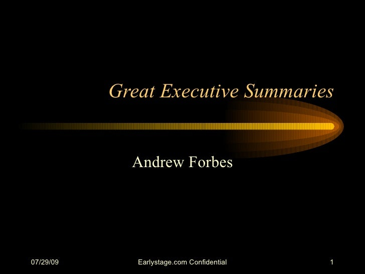 Great Executive Summaries Andrew Forbes