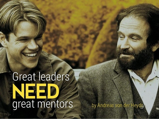 NEED Great leaders great mentors by Andreas von der Heydt