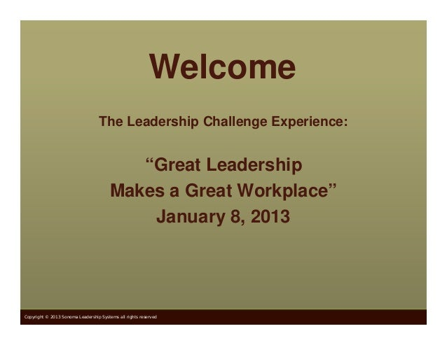 """Welcome                                   The Leadership Challenge Experience:                                           """"..."""