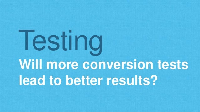 Via Wordstream's What is a Good Conversion Rate? Do Those Who Test More Really Perform Better?