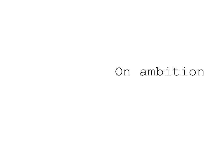 On ambition