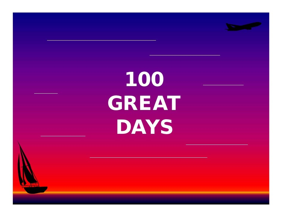 100 GREAT  DAYS