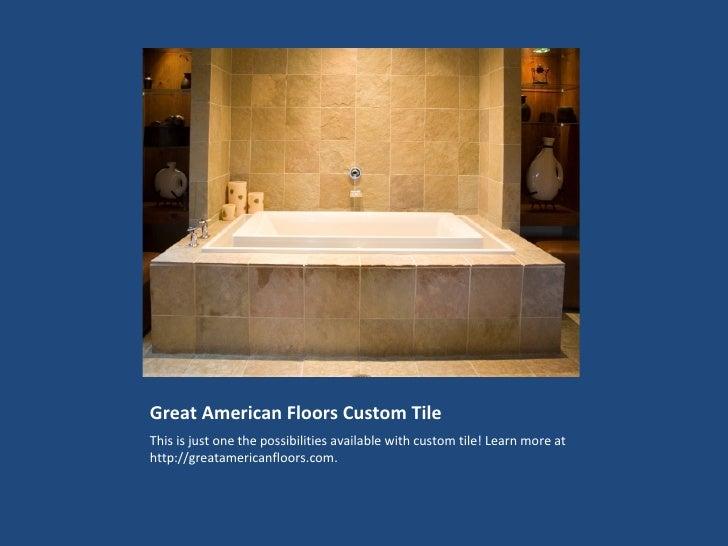 Great american floors custom tile for Great american flooring