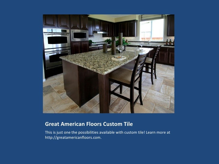 Great American Floors Custom Tile