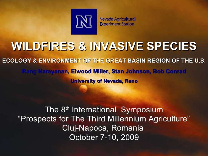 """WILDFIRES & INVASIVE SPECIES The 8 th  International  Symposium """" Prospects for The Third Millennium Agriculture"""" Cluj-Nap..."""