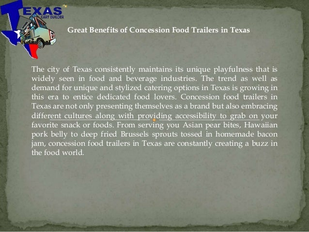 Great Benefits of Concession Food Trailers in Texas The city of Texas consistently maintains its unique playfulness that i...
