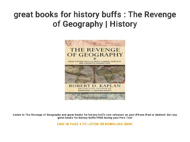 great books for history buffs : The Revenge of Geography