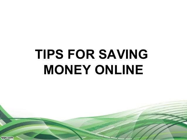 TIPS FOR SAVING MONEY ONLINE