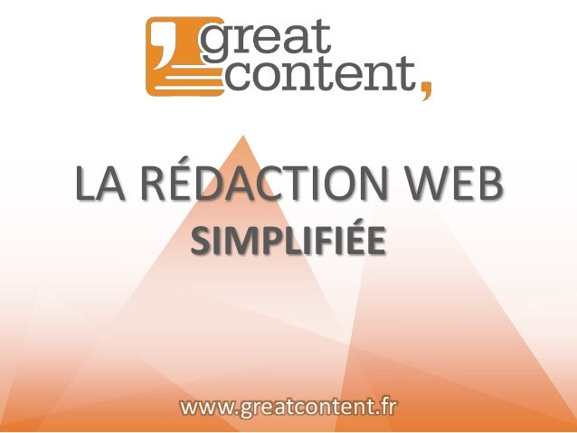 LA RÉDACTION WEB SIMPLIFIÉE  www.greatcontent.fr