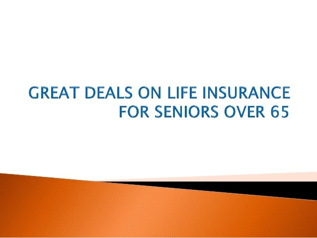 Great Deals on Life Insurance for Seniors