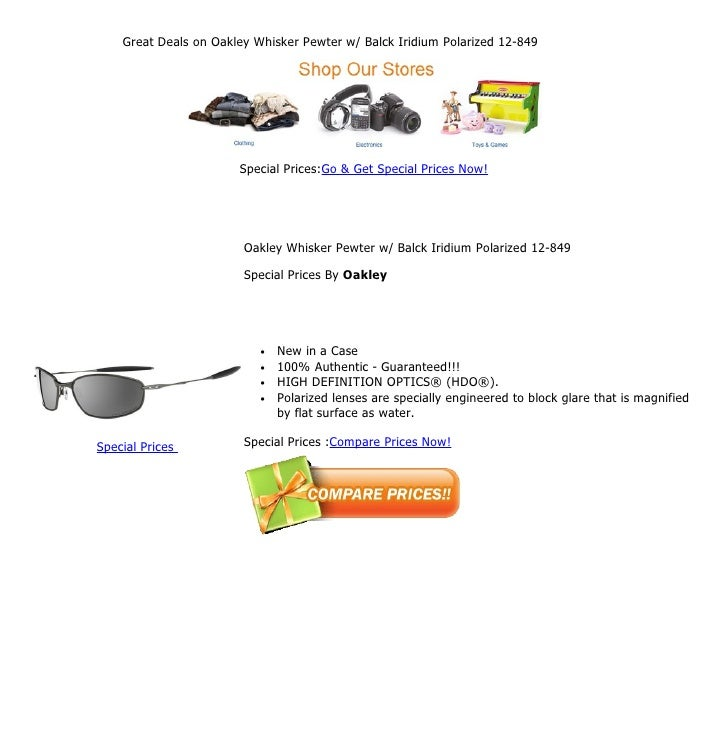 Great Deals on Oakley Whisker Pewter w/ Balck Iridium Polarized 12-849                       Special Prices:Go & Get Speci...