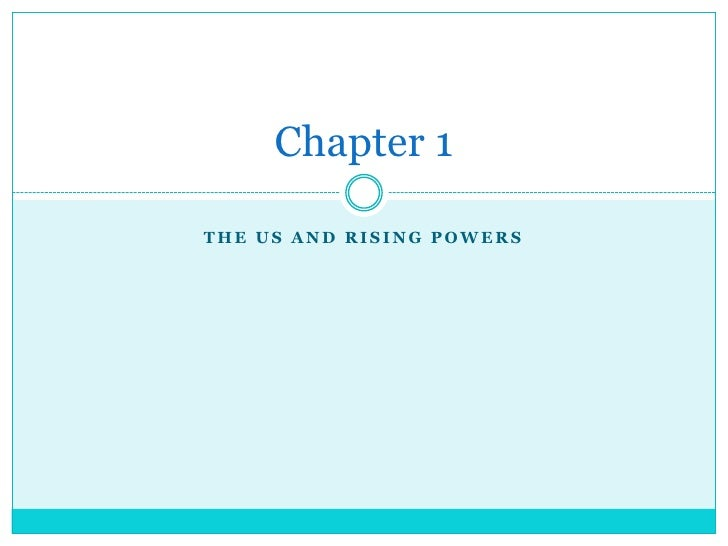 The US and Rising Powers<br />Chapter 1<br />