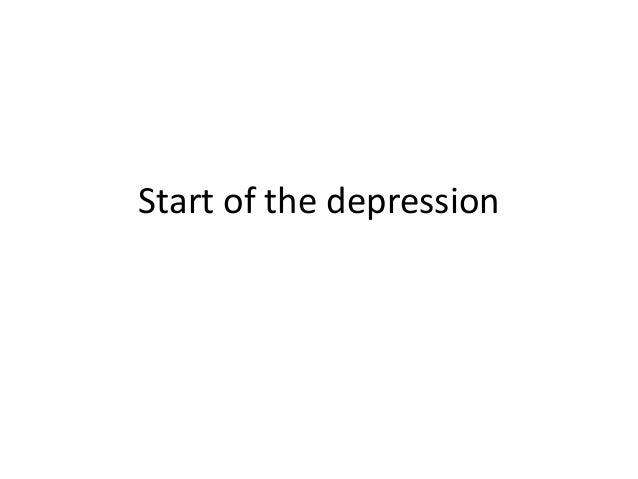 Start of the depression