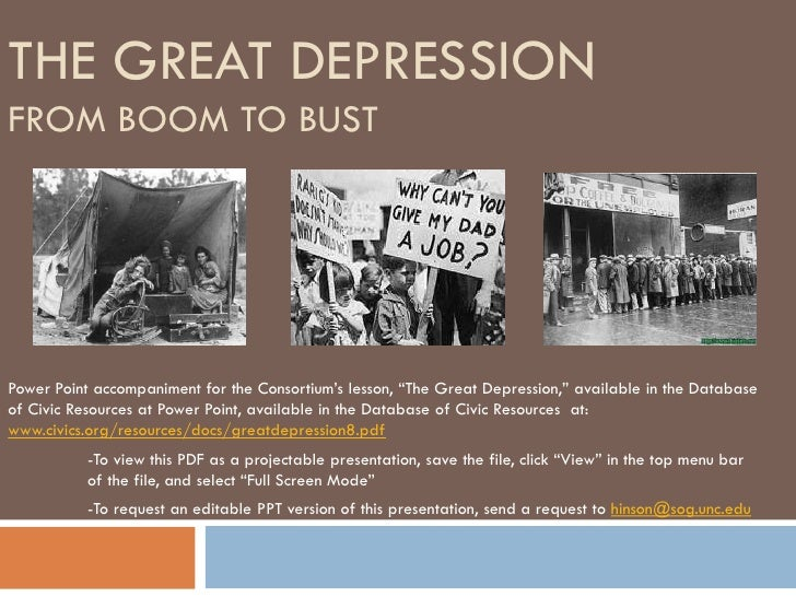 "THE GREAT DEPRESSIONFROM BOOM TO BUSTPower Point accompaniment for the Consortium's lesson, ""The Great Depression,"" availa..."