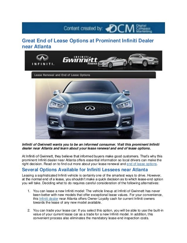 Lease Car Atlanta >> Great End Of Lease Options At Prominent Infiniti Dealer Near