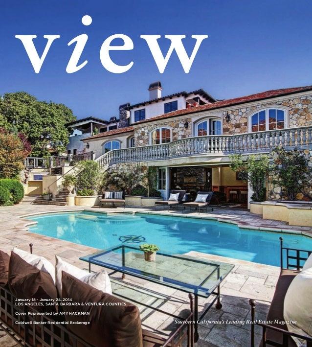 January 18 - January 24, 2014 Los AngeLes, sAntA BArBArA & VenturA Counties Cover represented by Amy hACkmAn Coldwell Bank...