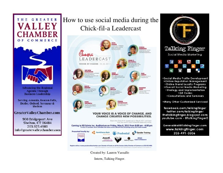 How to use social media during the     Chick-fil-a Leadercast         Created by: Lauren Vassallo           Intern, Talkin...