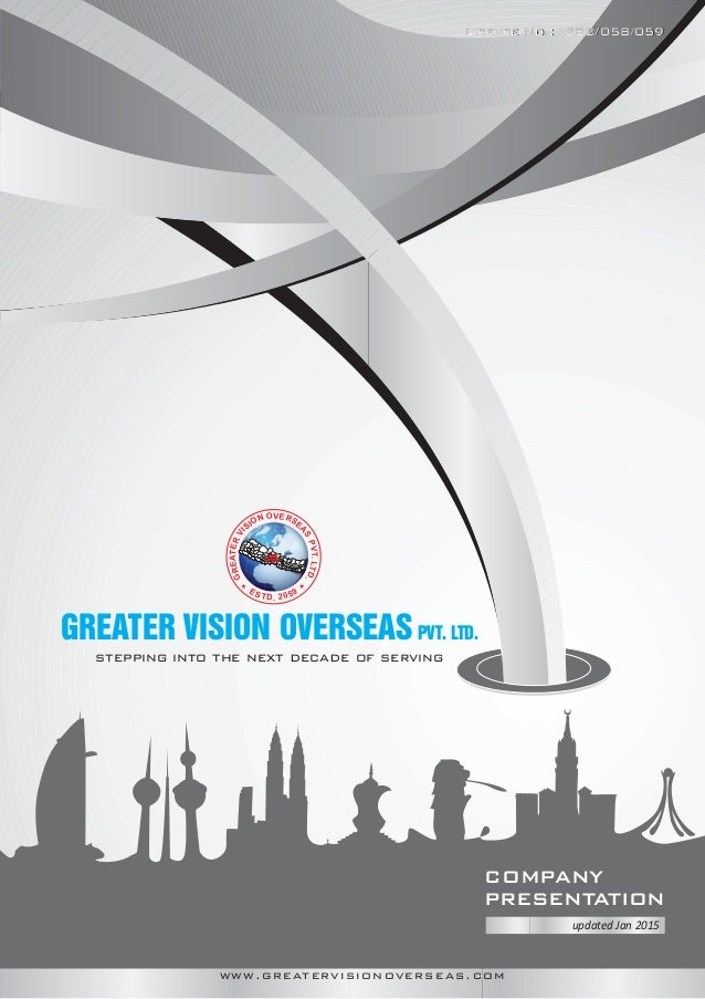 stepping into the next decade of serving GREATERVI SION OVERSE AS PVT.LTD. ESTD. 2059 GREATER VISION OVERSEASPVT. LTD. COM...