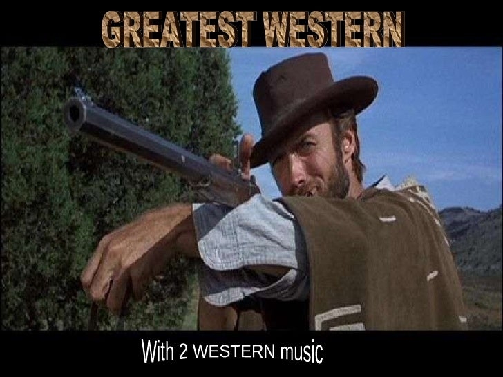 GREATEST WESTERN With 2 WESTERN music