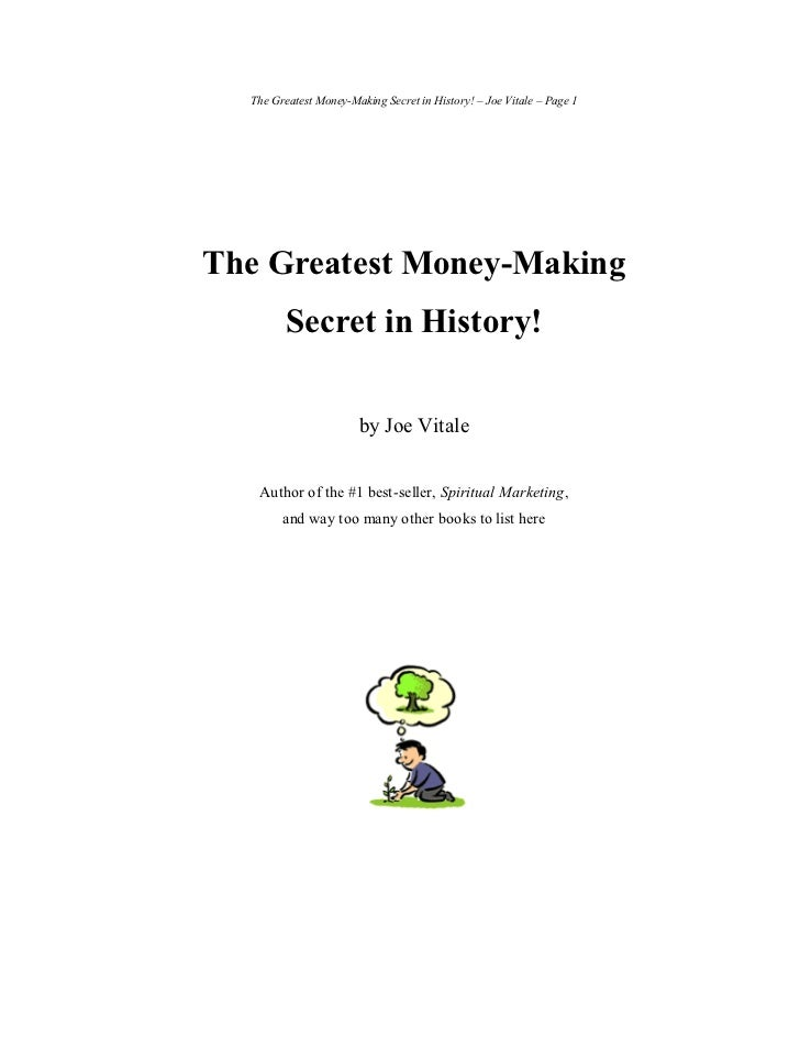 The Greatest Money-Making Secret in History! – Joe Vitale – Page 1The Greatest Money-Making         Secret in History!    ...