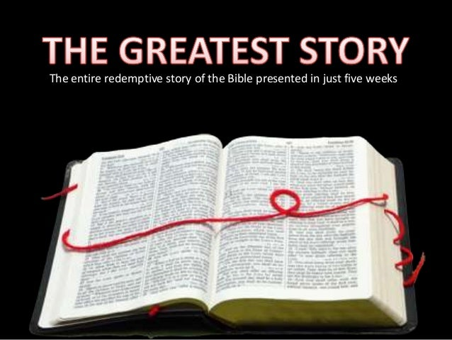 The entire redemptive story of the Bible presented in just five weeks                                  C