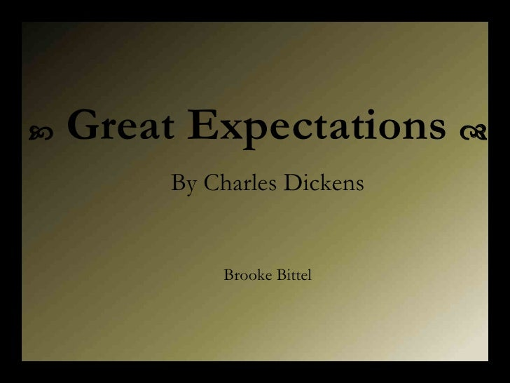    Great Expectations   By Charles Dickens Brooke Bittel