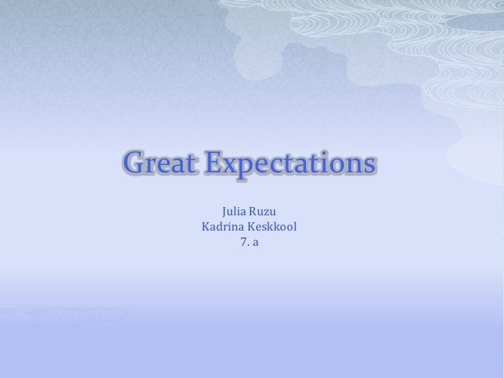 Great Expectations        Julia Ruzu     Kadrina Keskkool            7. a
