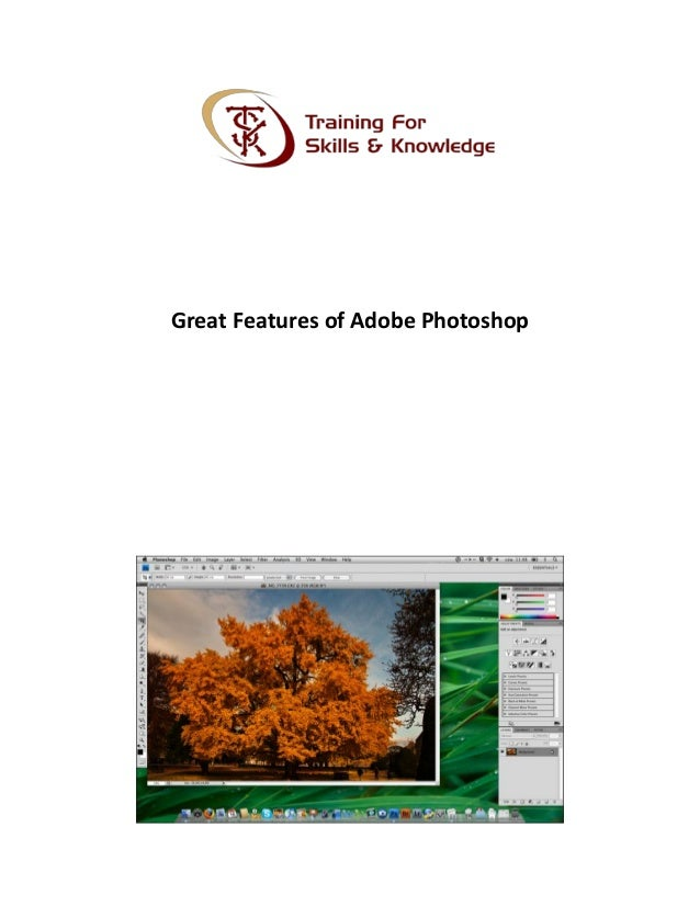 Great Features of Adobe Photoshop