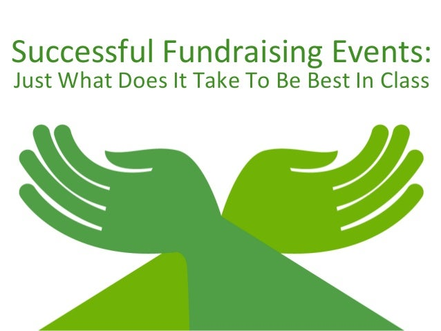 Successful Fundraising Events: Just What Does It Take To Be Best In Class