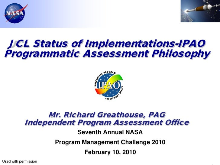 JCL Status of Implementations-IPAOProgrammatic Assessment Philosophy                 Mr. Richard Greathouse, PAG          ...