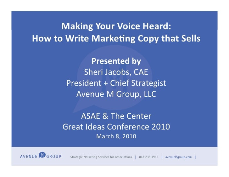Making	   Your	   Voice	   Heard:	    How	   to	   Write	   Marke5ng	   Copy	   that	   Sells	   	                        ...