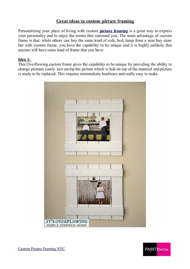 Express your idea for picture framing