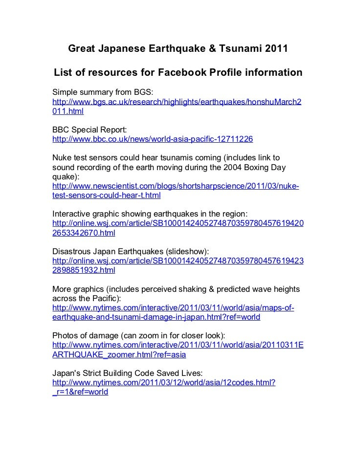 Great Japanese Earthquake & Tsunami 2011List of resources for Facebook Profile informationSimple summary from BGS:http://w...