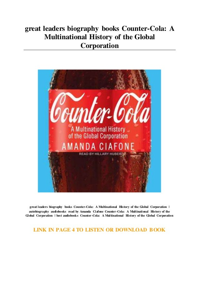Great Leaders Biography Books Counter Cola A Multinational History O